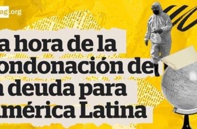 El CELAG pide la condonación de la deuda externa para los países latinoamericanos