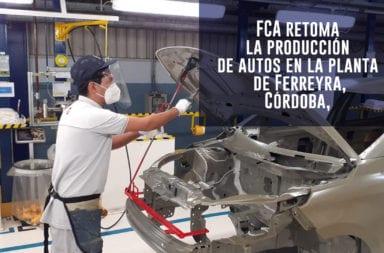 FCA retoma la producción de autos en la planta de Ferreyra, Córdoba, siguiendo los protocolos de control sanitario