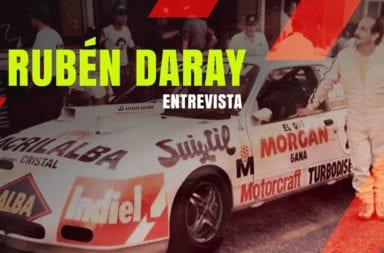 """Rubén Daray: El ex piloto que vive su vida """"A Todo Motor"""""""