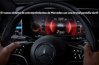 El nuevo sistema de entretenimientos de Mercedes con una brutal pantalla táctil