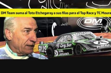 El DM Team suma al Toto Etchegaray a sus filas para el Top Race y TC Mouras