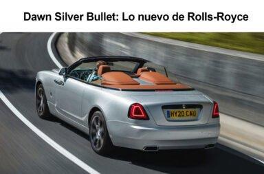 Dawn Silver Bullet: Lo nuevo de Rolls-Royce