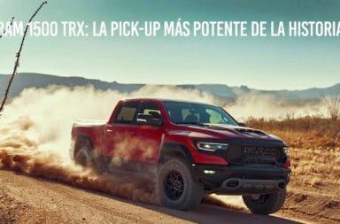 Ram 1500 TRX: La pick-up más potente de la historia