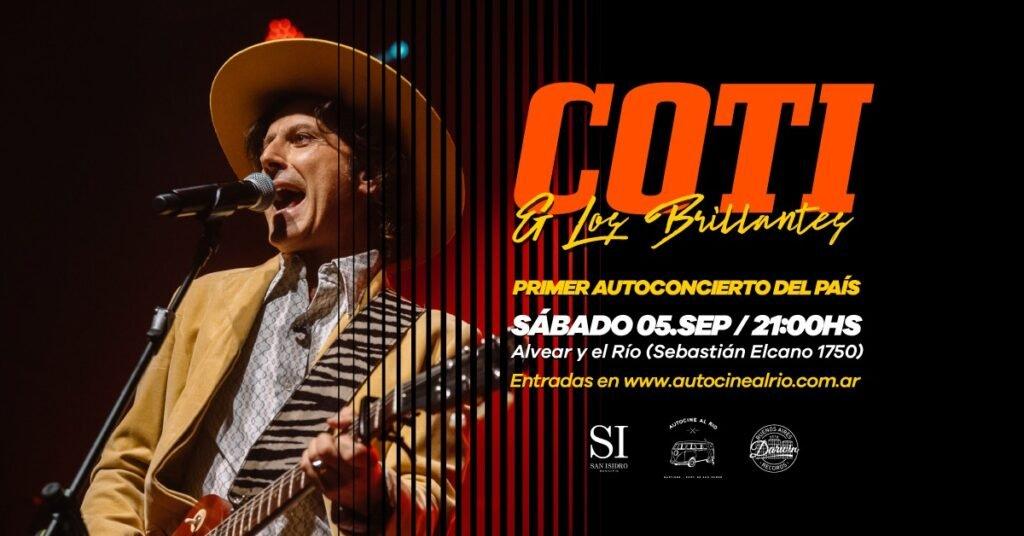 Coti y Los Brillantes inauguran el primer autoconcierto de Argentina