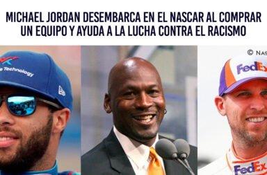 Michael Jordan desembarca en el Nascar al comprar un equipo y ayuda a la lucha contra el racismo