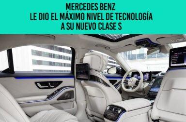 Mercedes Benz le dio el máximo nivel de tecnología a su nuevo Clase S