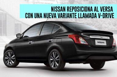 Nissan reposiciona al Versa con una nueva variante llamada V-Drive