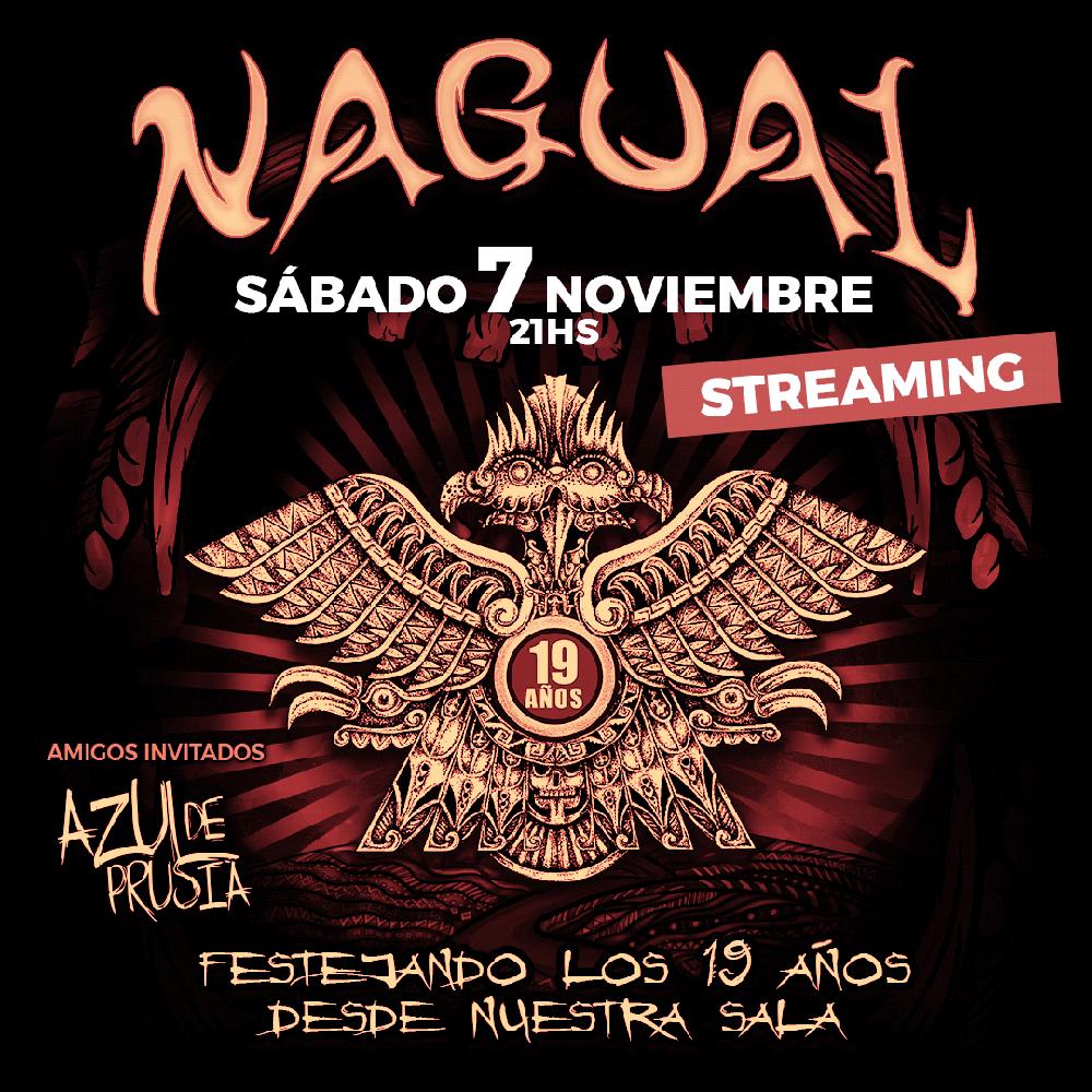 Nagual presenta su show por streaming