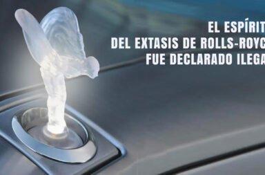 El Espíritu del Extasis de Rolls-Royce fue declarado ilegal