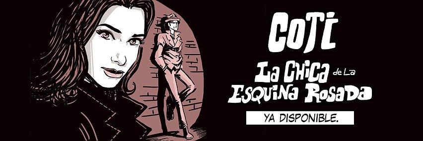 Coti presenta 'La Chica de la esquina rosada'