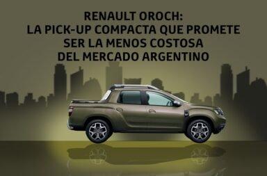 Renault Oroch: La pick-up compacta que promete ser la menos costosa del mercado argentino
