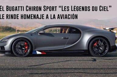 "El Bugatti Chiron Sport ""Les Légends du Ciel"" le rinde homenaje a la aviación"