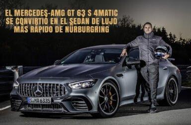 El Mercedes-AMG GT 63 S 4MATIC se convirtió en el sedán de lujo más rápido de Nürburgring