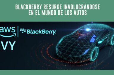 ¿Se acuerdan de Blackberry? Resurgió involucrándose en el mundo de los autos