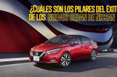 ¿Cuáles son los pilares del éxito de los nuevos sedán de Nissan?