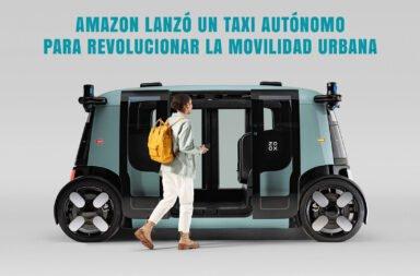 Amazon lanzó un taxi autónomo para revolucionar la movilidad urbana