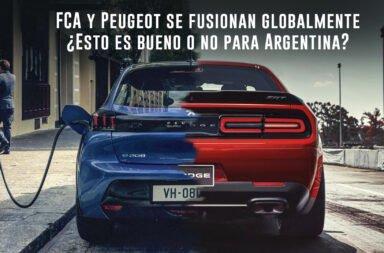 FCA y PSA se fusionan globalmente ¿Esto es bueno o no para Argentina?