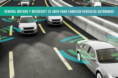 General Motors y Microsoft se unen para fabricar vehículos autónomos