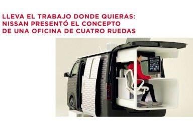 Lleva el trabajo donde quieras: Nissan presentó el concepto de una oficina de cuatro ruedas