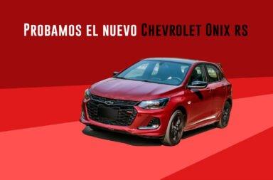 A bordo del Chevrolet Onix RS: Un urbano que pide pista