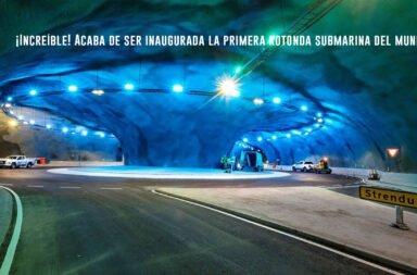 ¡Increíble! Acaba de ser inaugurada la primera rotonda submarina del mundo