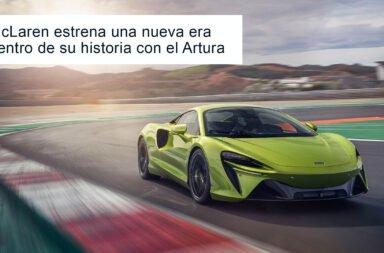 McLaren estrena una nueva era dentro de su historia con el Artura