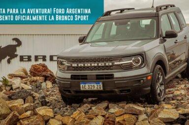 ¡Lista para la aventura! Ford Argentina presentó oficialmente la Bronco Sport