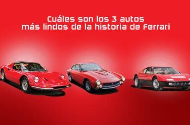 ¿Cuáles son los 3 autos más lindos de la historia de Ferrari?