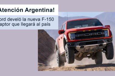 ¡Atención Argentina! Ford develó la nueva F-150 Raptor que llegará al país