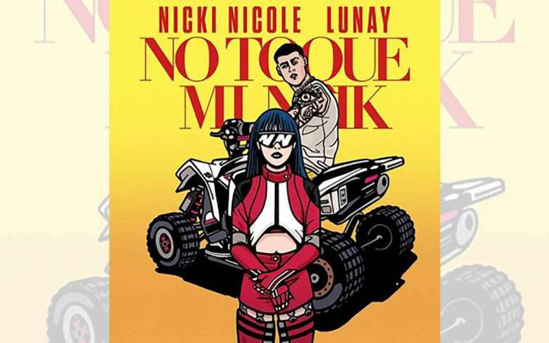 NICKI NICOLE y LUNAY - LANZAN SU SENCILLO