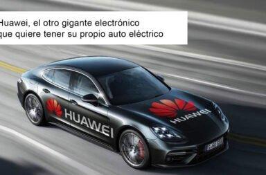Huawei, el otro gigante electrónico que quiere tener su propio auto eléctrico