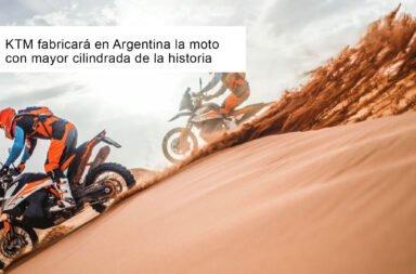 KTM fabricará en Argentina la moto con mayor cilindrada de la historia