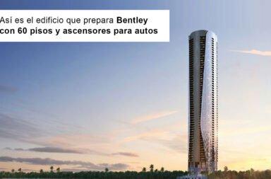 Así es el edificio que prepara Bentley con 60 pisos y ascensores para autos