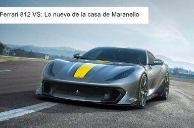 Ferrari 812 VS: Lo nuevo de la casa de Maranello