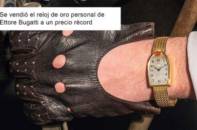 Se vendió el reloj de oro personal de Ettore Bugatti a un precio récord