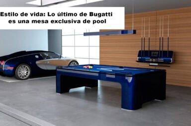 Estilo de vida: Lo último de Bugatti es una mesa exclusiva de pool