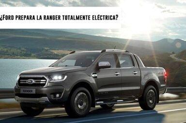 ¿Ford prepara la Ranger totalmente eléctrica?