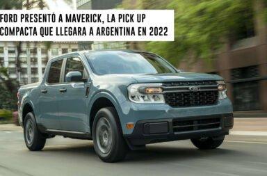 Ford presentó a Maverick, la pick-up compacta que llegará a Argentina en 2022