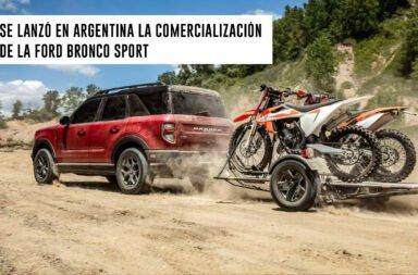 Se lanzó oficialmente en Argentina la comercialización de la Ford Bronco Sport
