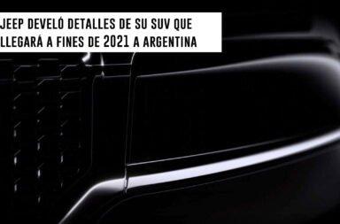 Jeep develó más detalles de su SUV que llegará a fines de 2021 a Argentina