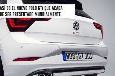 Así es el nuevo Polo GTi que acaba de ser presentado mundialmente
