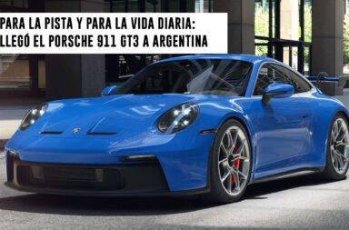 Para la pista y para la vida diaria: Llegó el Porsche 911 GT3 a Argentina
