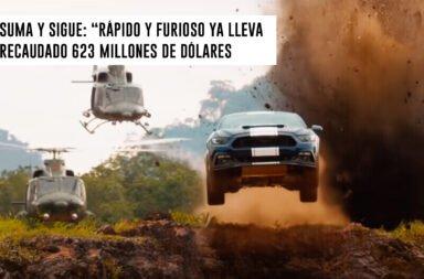"""Suma y sigue: """"Rápido y Furioso 9"""" ya lleva recaudados 623 millones de dólares"""