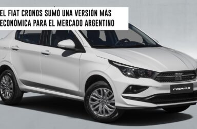 El Fiat Cronos sumó una versión más económica para el mercado argentino