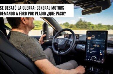Se desató la guerra: General Motors demandó a Ford por plagio ¿Qué pasó?