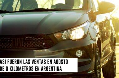 Así fueron las ventas en agosto de 0 kilómetros en Argentina
